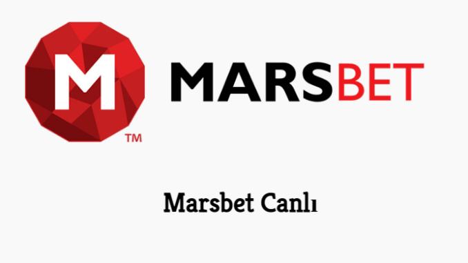 Marsbet Canlı