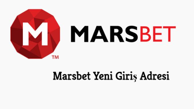 Marsbet Yeni GirişAdresi