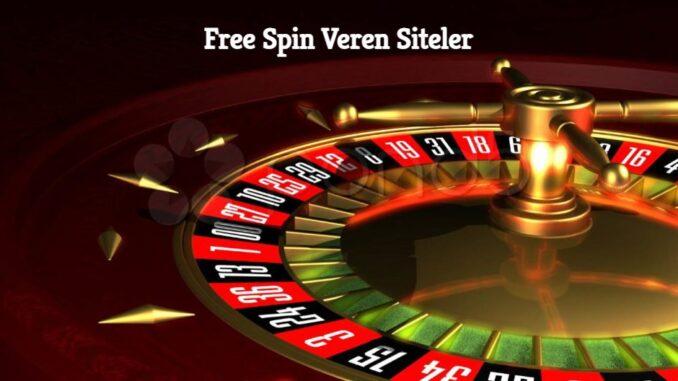 Free Spin Veren Siteler